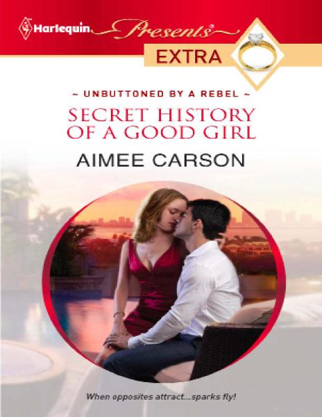 Secret History of a Good Girl By: Aimee Carson