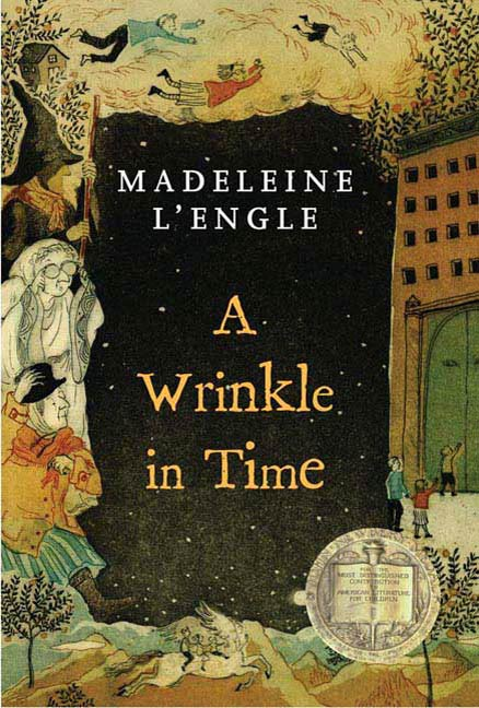 A Wrinkle in Time By: Madeleine L'Engle