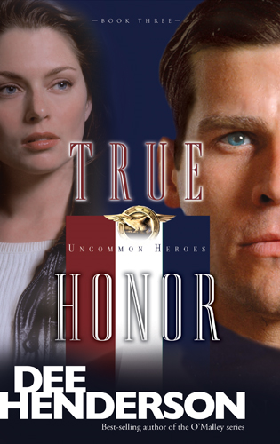 True Honor By: Dee Henderson