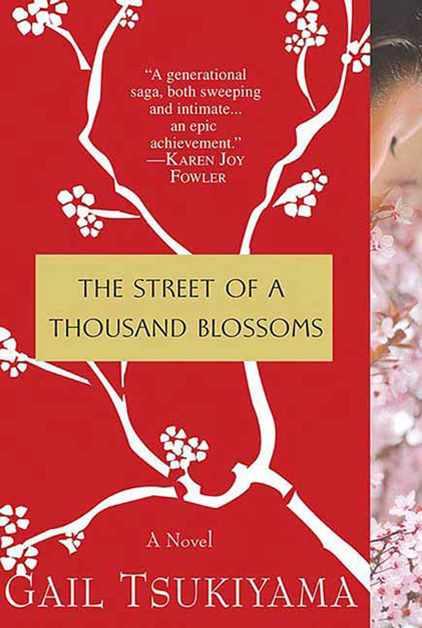 The Street of a Thousand Blossoms By: Gail Tsukiyama