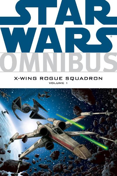 Star Wars: Omnibus--X-Wing Rogue Squadron Vol. 1 By: Various