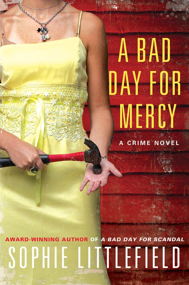 A Bad Day for Mercy By: Sophie Littlefield