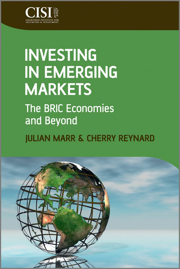 Investing in Emerging Markets By: Cherry Reynard,Julian Marr