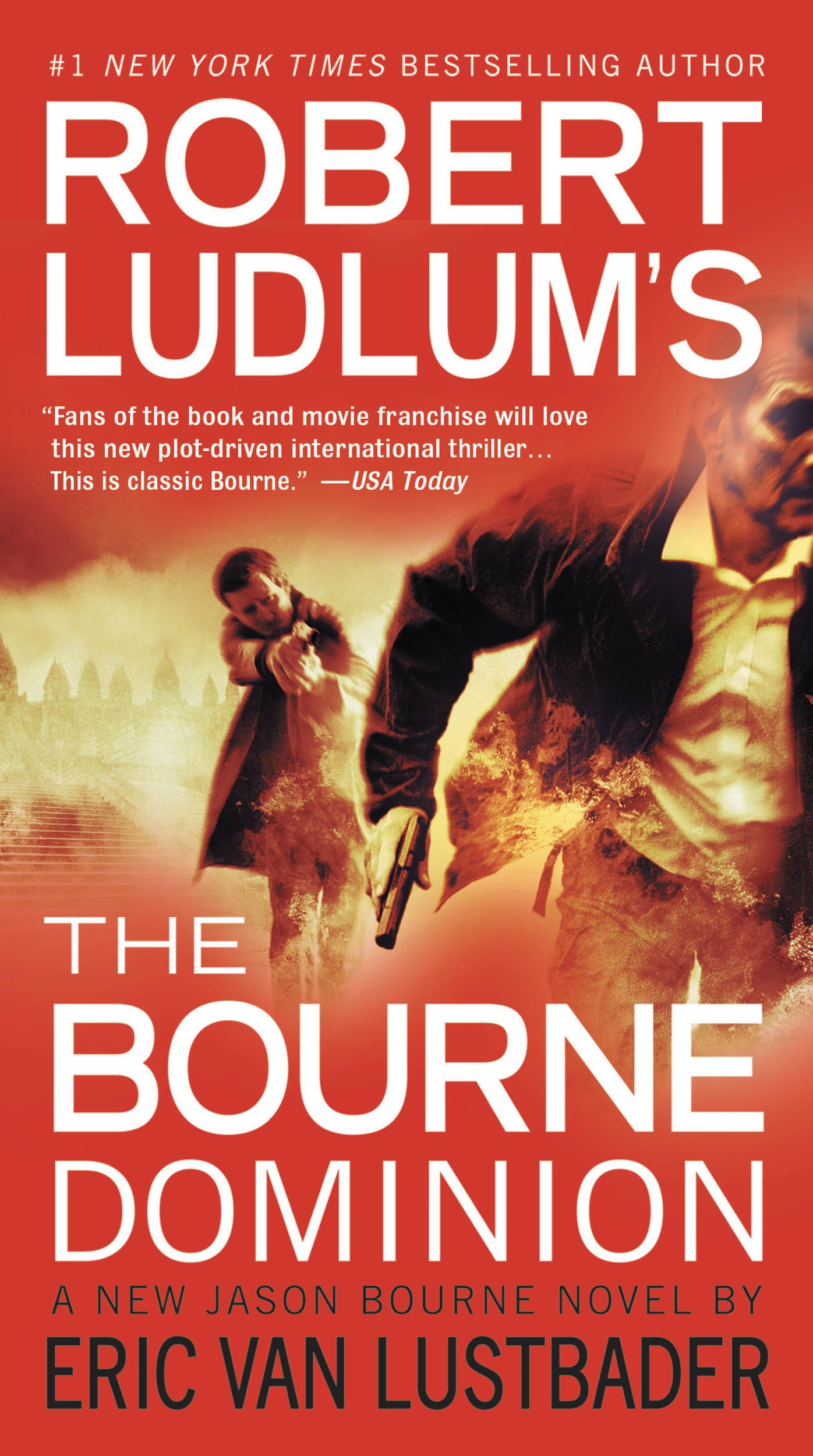 Robert Ludlum's (TM) The Bourne Dominion By: Eric Van Lustbader,Robert Ludlum