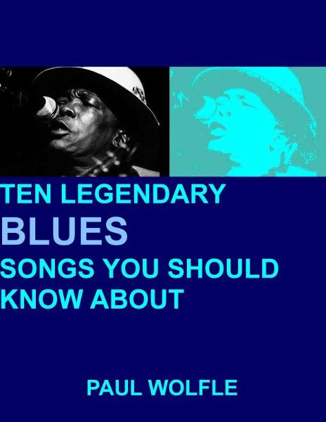 Ten Legendary Blues Songs You Should Know About