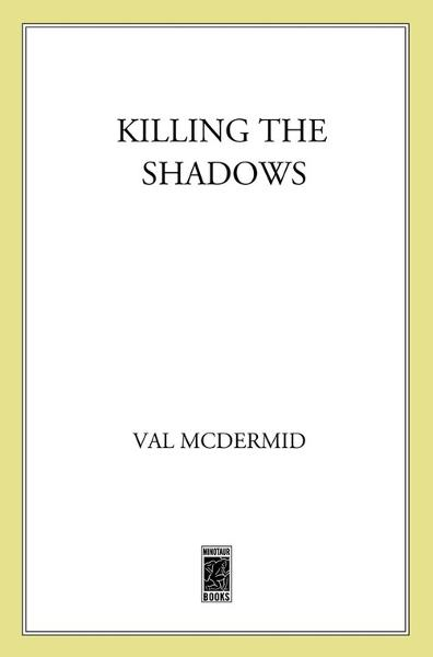 Killing the Shadows