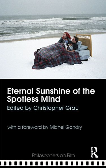 Eternal Sunshine of the Spotless Mind By:
