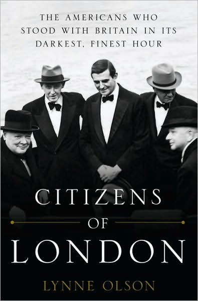 Citizens of London By: Lynne Olson