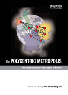 The Polycentric Metropolis Learning from Mega-City Regions in Europe