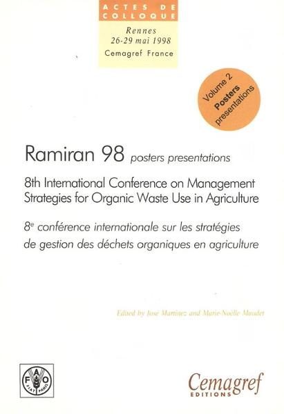Ramiran 98. Proceedings of the 8th International Conference on Management Strategies for Organic Waste in Agriculture: Vol. 2: Proceedings of the poster presentations