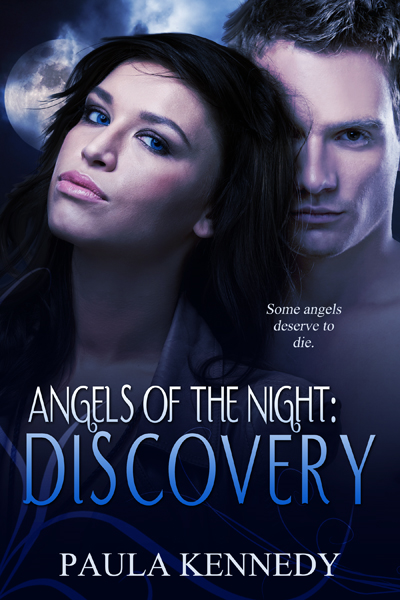 Angels Of The Night: Discovery By: Paula Kennedy