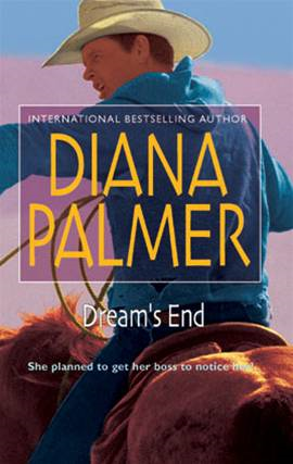 Dream's End By: Diana Palmer