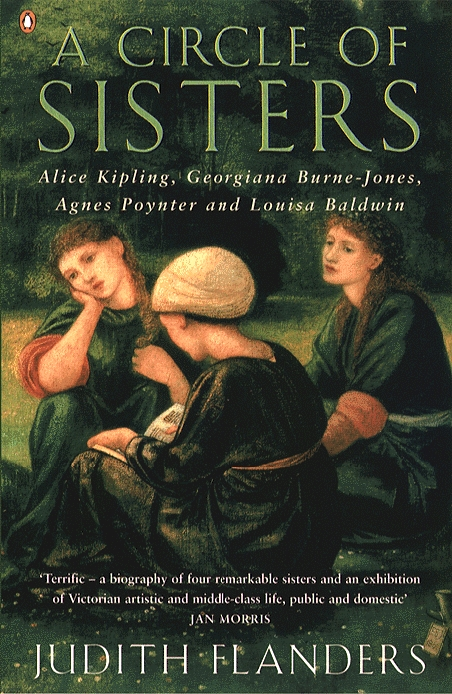 A Circle of Sisters Alice Kipling,  Georgiana Burne-Jones,  Agnes Poynter and Louisa Baldwin