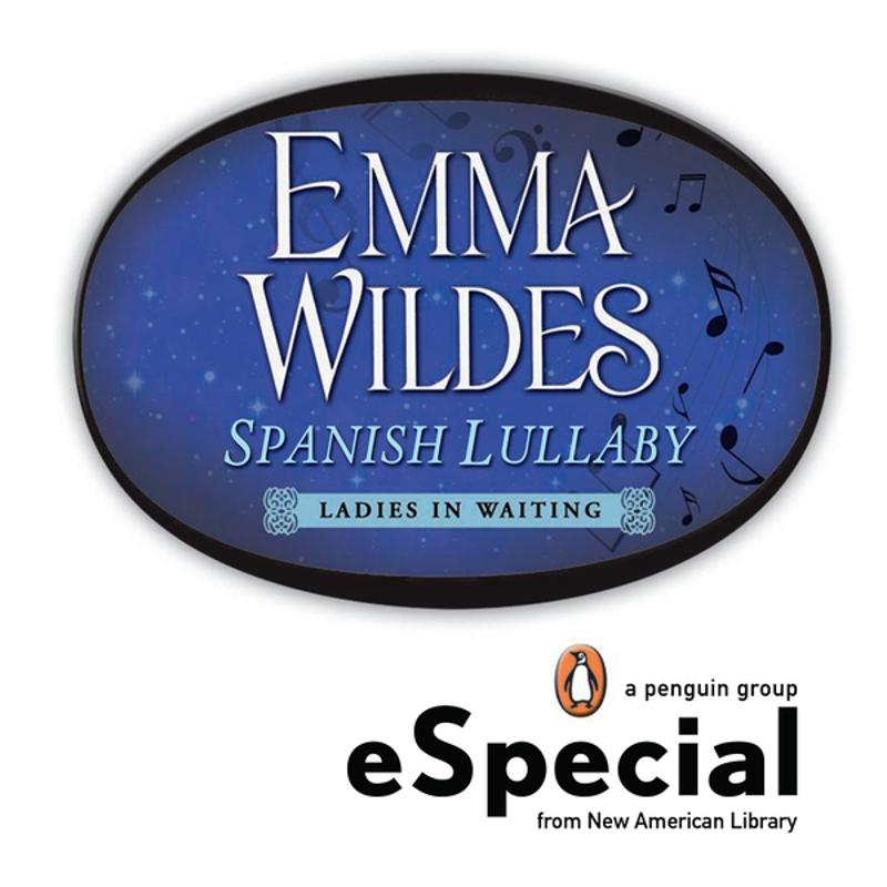 Spanish Lullaby By: Emma Wildes