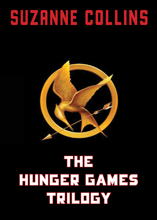 The Hunger Games Trilogy By: Suzanne Collins
