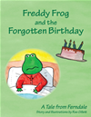 Freddy Frog And The Forgotten Birthday