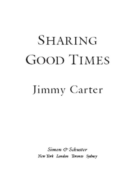 Sharing Good Times By: Jimmy Carter