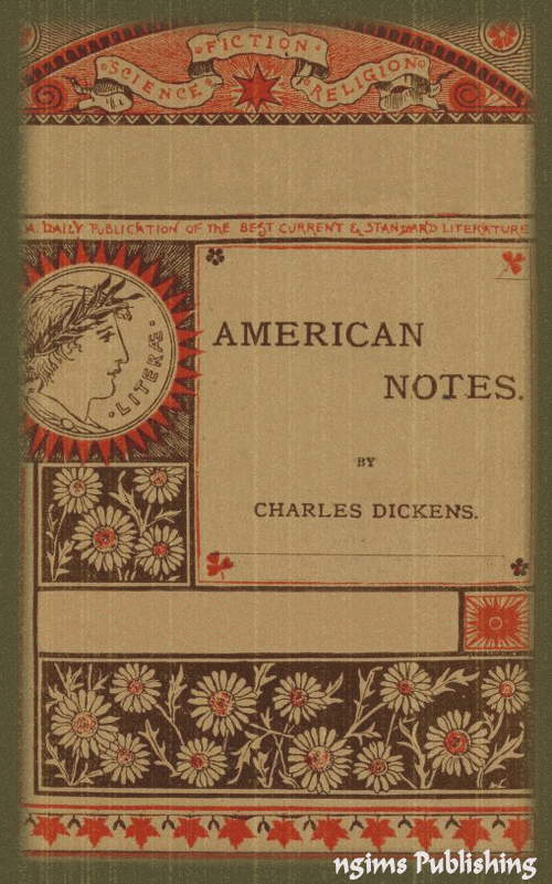 American Notes (Illustrated + Audiobook Download Link + Active TOC)