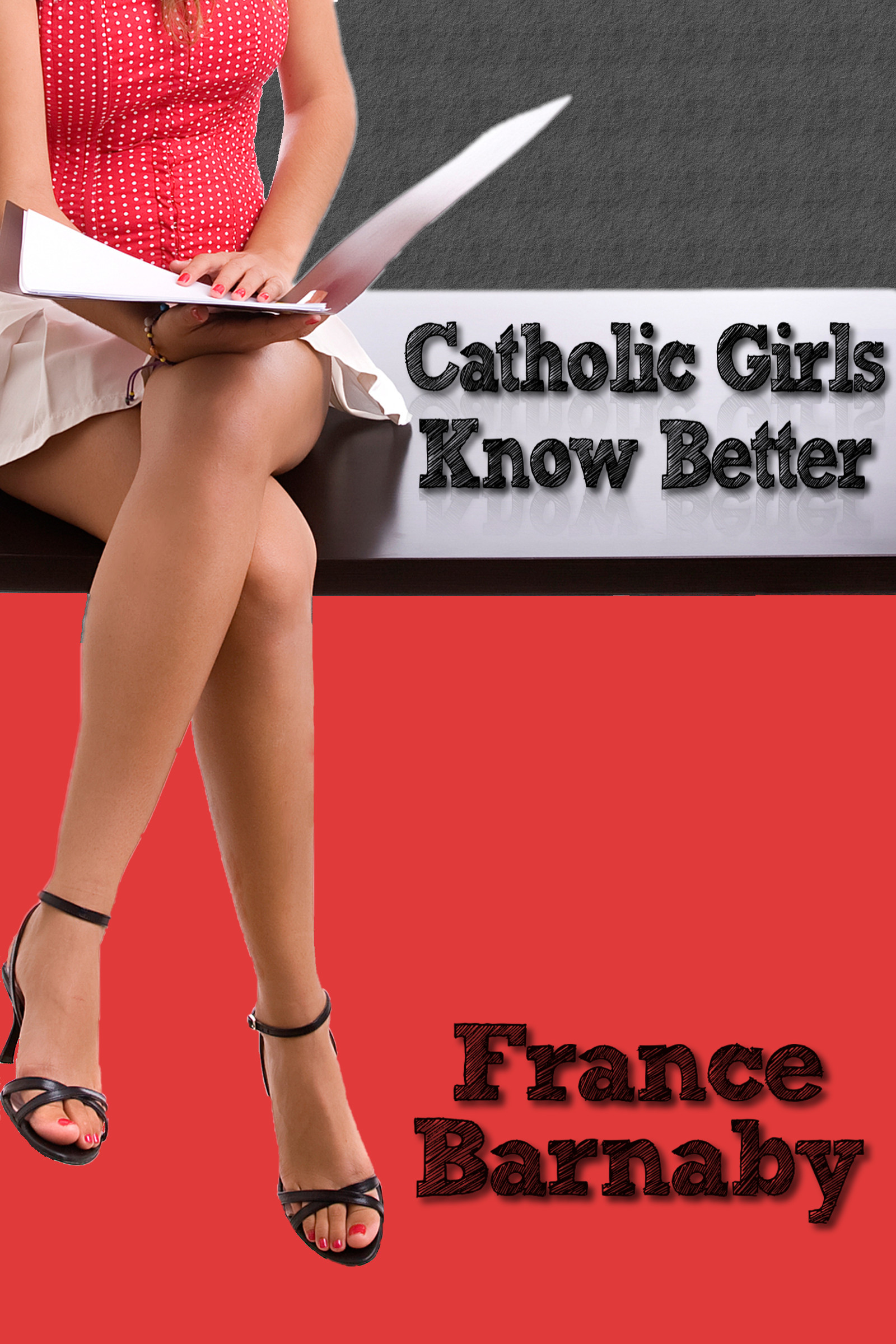 Catholic Girls Know Better