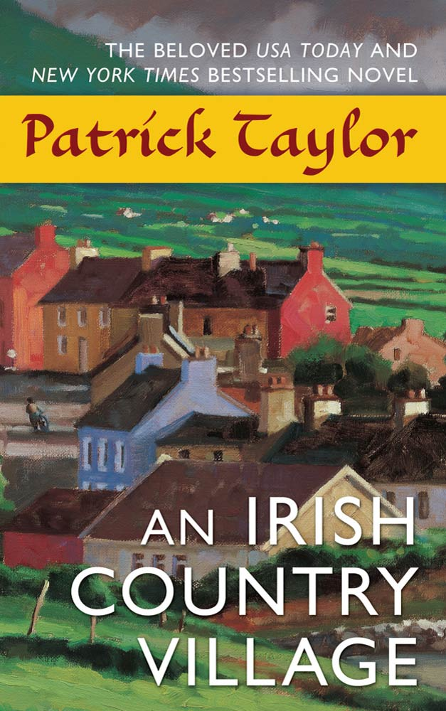 An Irish Country Village By: Patrick Taylor