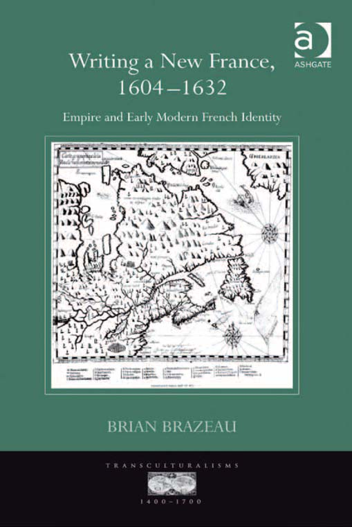 Writing a New France, 1604-1632