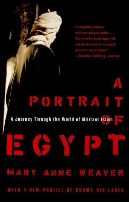 A Portrait of Egypt By: Mary Anne Weaver