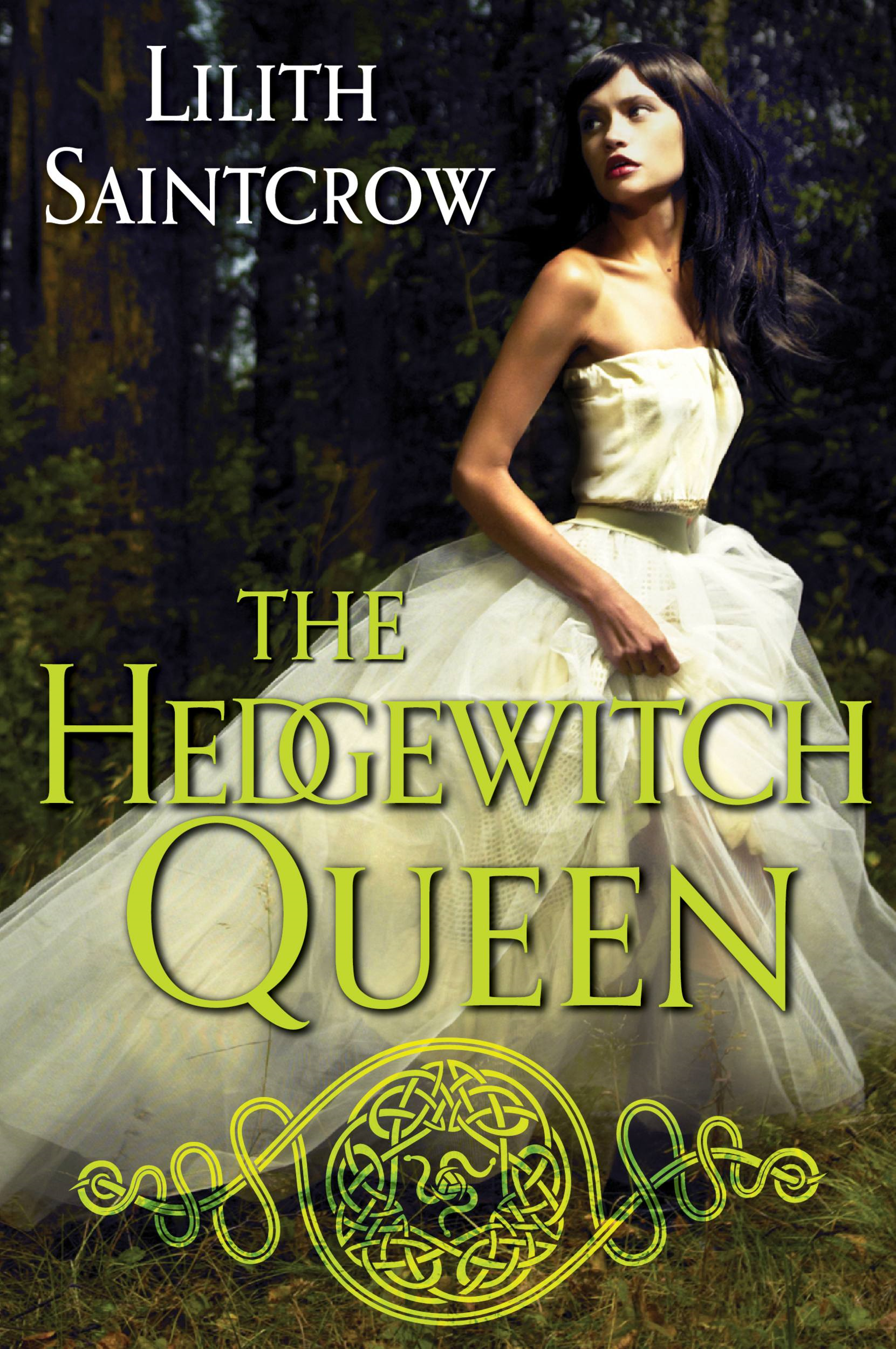 The Hedgewitch Queen By: Lilith Saintcrow