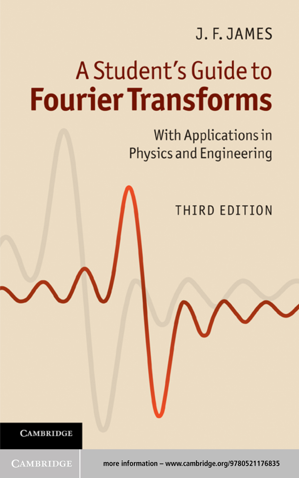 A Student's Guide to Fourier Transforms With Applications in Physics and Engineering