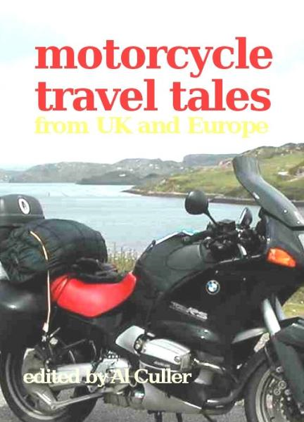 Motorcycle Travel Tales