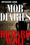 online magazine -  Mob Diaries: Episode One