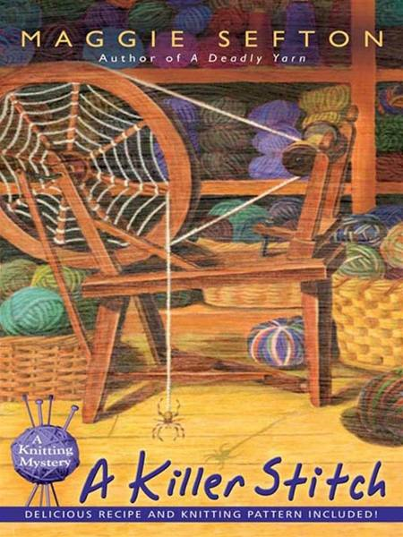 A Killer Stitch By: Maggie Sefton