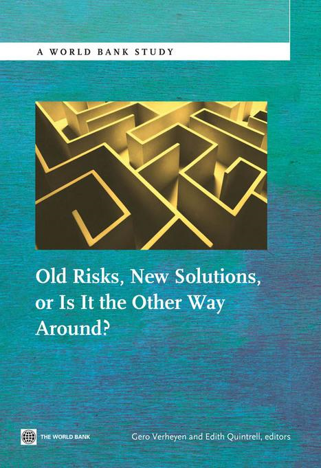 Gero Verheyen - Old Risks-New Solutions, or Is It the Other Way Around?