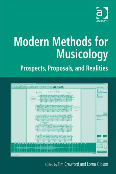 Modern Methods for Musicology