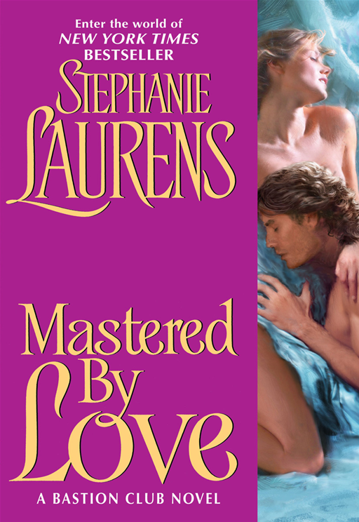 Mastered By Love By: Stephanie Laurens