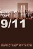 9/11 Ten Years Later By: David Ray Griffin