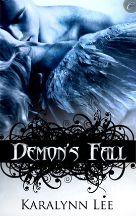 Demon's Fall By: Karalynn Lee