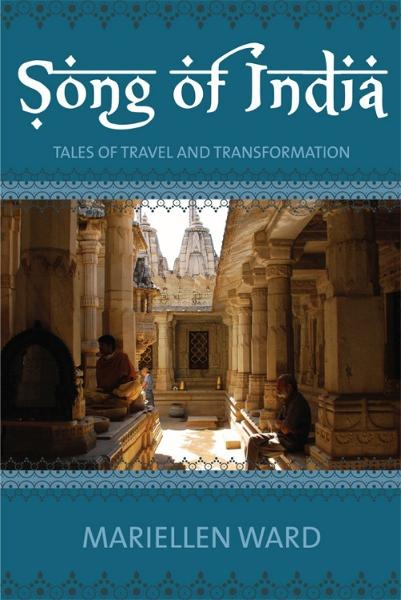 Song of India: Tales of Travel and Transformation