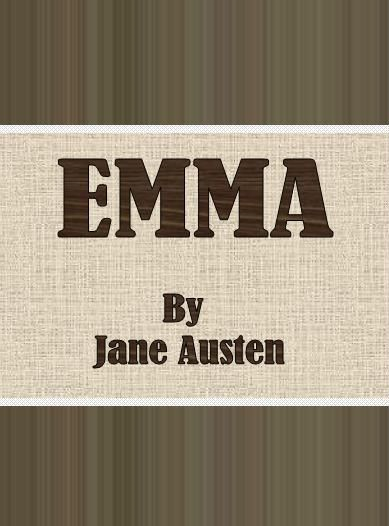 EMMA By: Jane Austen