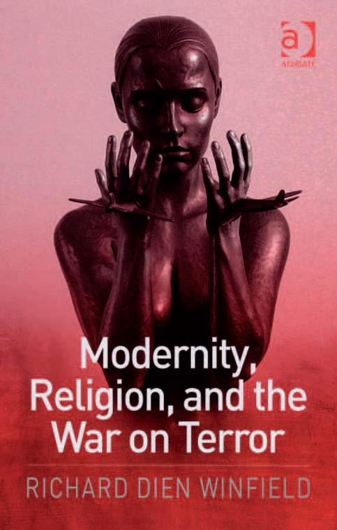 Modernity, Religion, and the War on Terror