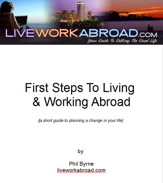 First Steps To Living and Working Abroad