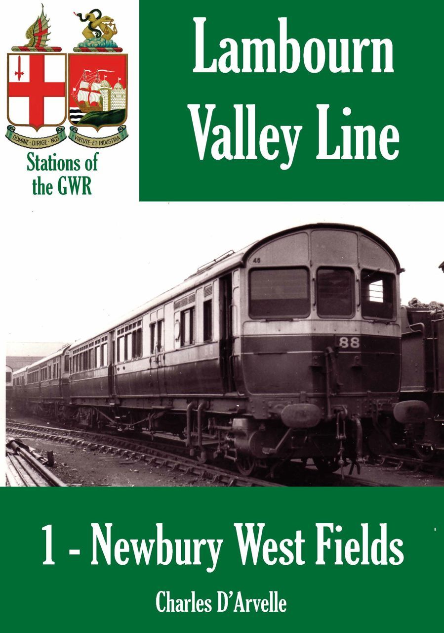Newbury West Fields Halt: Stations of the Great Western Railway