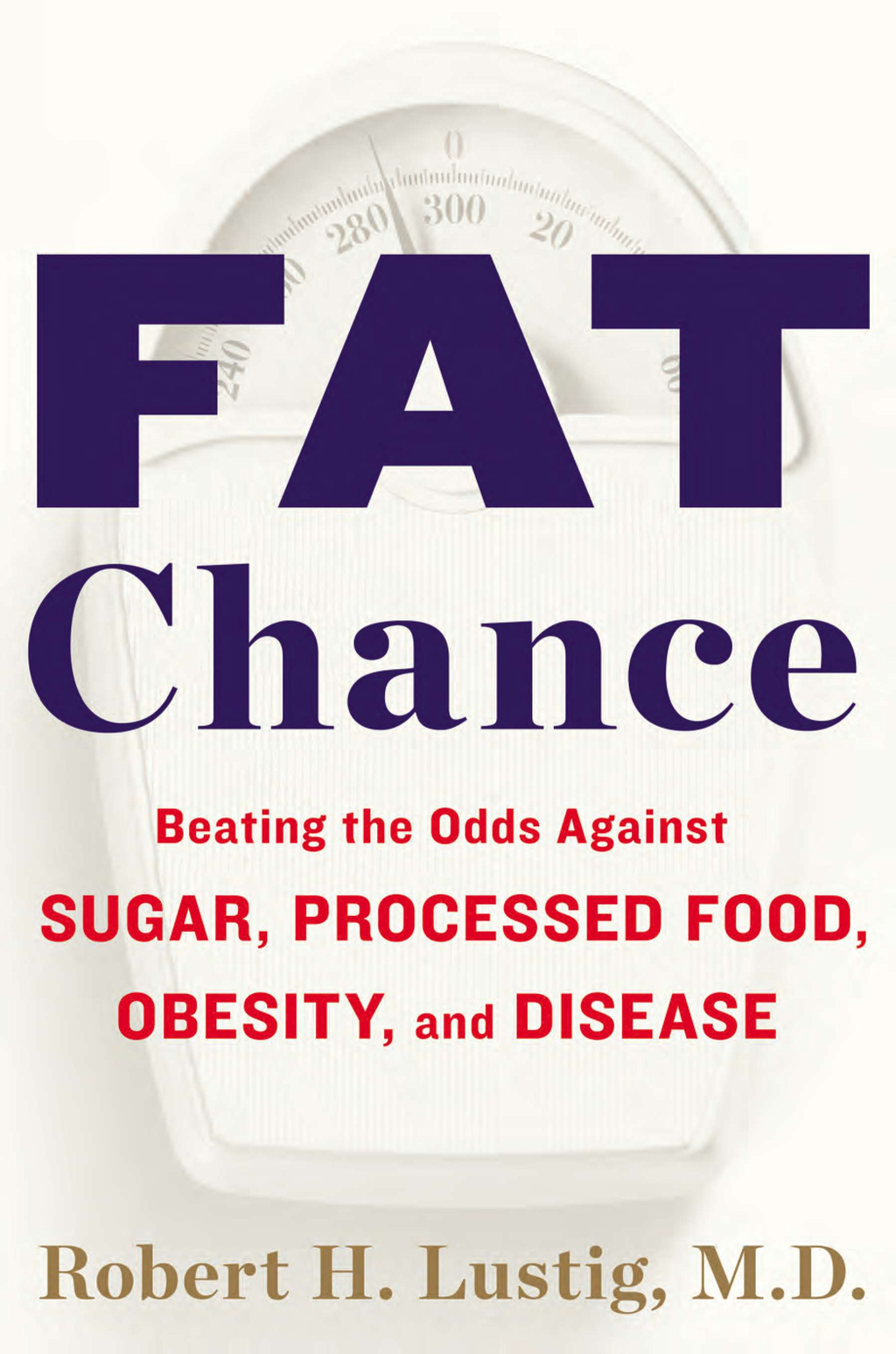 Fat Chance By: Robert H. Lustig