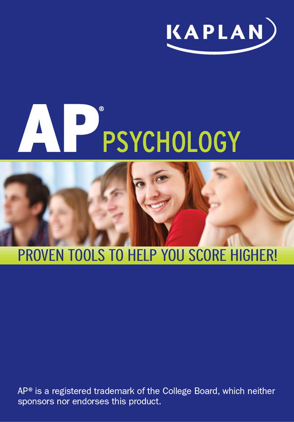 Kaplan AP Psychology 2013-2014 By: Chris Hakala