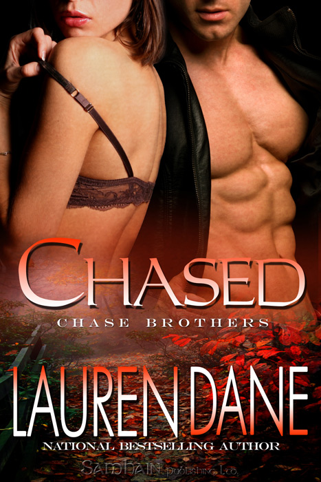 Chased By: Lauren Dane
