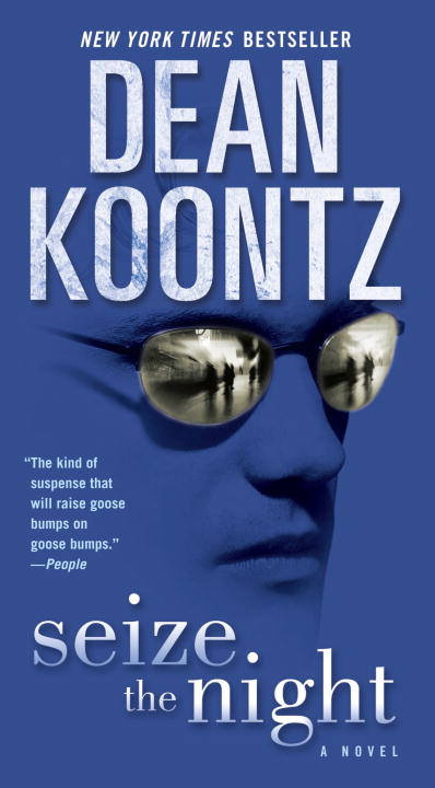 Seize the Night By: Dean Koontz