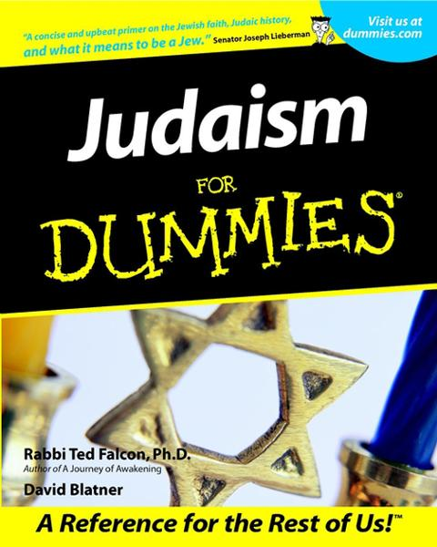 Judaism For Dummies By: David Blatner,Rabbi Ted Falcon