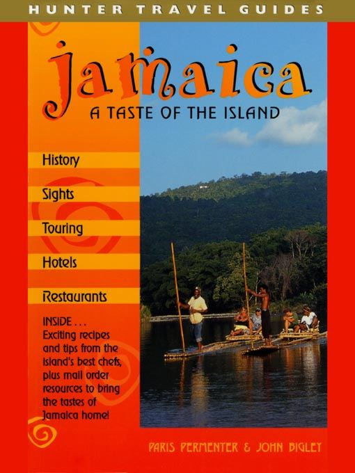Jamaica: A Taste of the Island
