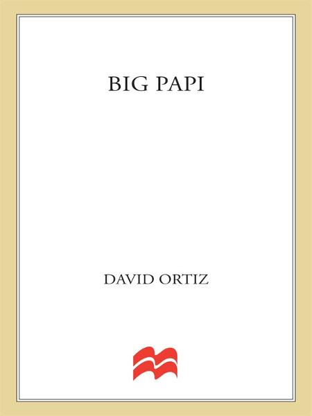 Big Papi By: David Ortiz,Tony Massarotti