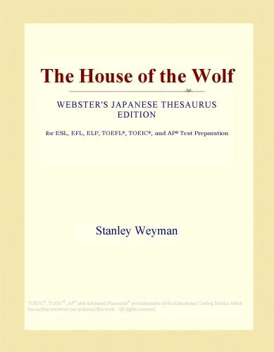 Inc. ICON Group International - The House of the Wolf (Webster's Japanese Thesaurus Edition)