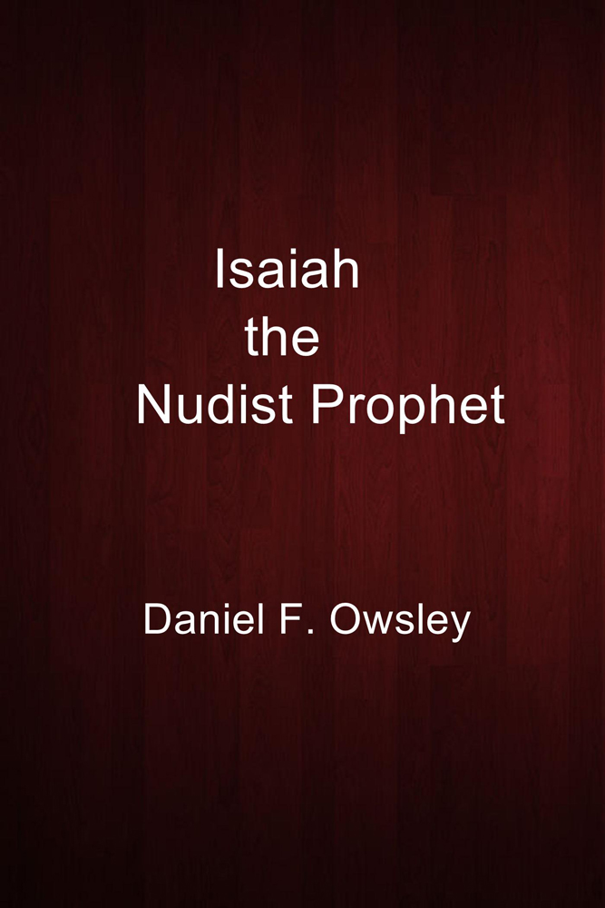 Isaiah the Nudist Prophet